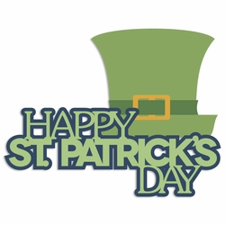 Luck of the Irish: Happy St. Patrick's Day Laser Die Cut