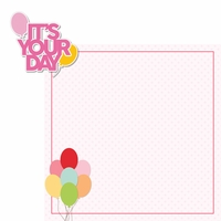 Make A Wish: It's Your Day Girl 2 Piece Laser Die Cut Kit