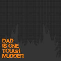 Marathons: Tough Mudder Dad 12 x 12 Paper