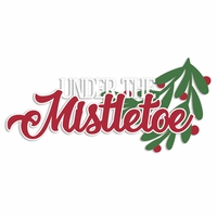 Merry Christmas: Under the Mistletoe Laser Die Cut