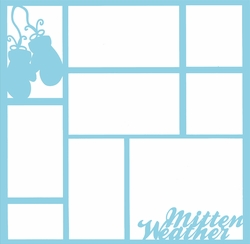 2SYT Mitten Weather 12 x 12 Overlay Laser Die Cut