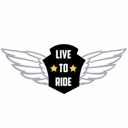 Motorcycle: Live to ride Laser Die Cut