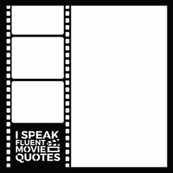 Movie Quotes 12 x 12 Laser Die Cut