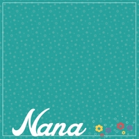 Nana: Spoiled by 12 x 12 Paper