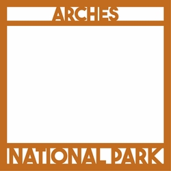 National Parks: Arches 12 x 12 Overlay Laser Die Cut