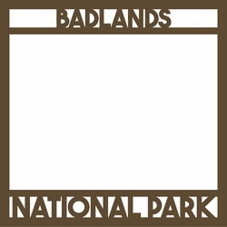 National Parks: Badlands 12 x 12 Overlay Laser Die Cut