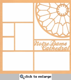 Notre Dame Cathedral 12 x 12 Overlay Laser Die Cut