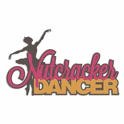 Nutcracker: Nutcracker Dancer Laser Die Cut