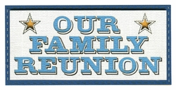 2SYT Our Family Reunion Laser Die Cut