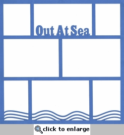 Out At Sea 12 x 12 Overlay Laser Die Cut