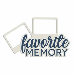 Photo Bomb: Favorite Memory Laser Die Cut