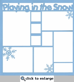 Playing In The Snow 12 x 12 Overlay Laser Die Cut