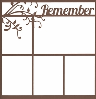Remember 12 x 12 Overlay Laser Die Cut