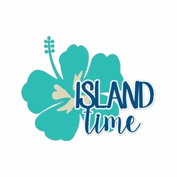 Sandy Toes: Island Time Laser Die Cut