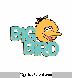 Sesame ST: Big Bird Laser Die Cut