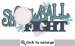 Snowball Fight Laser Die Cut