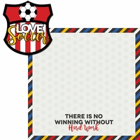 Soccer Goals: Love Soccer 2 Piece Laser Die Cut Kit