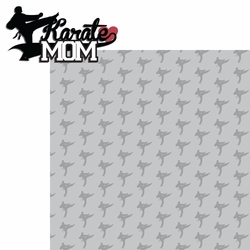 2SYT Sports Mom: Karate Mom 2 Piece Laser Die Cut Kit