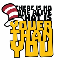 Suess: Youer Than You Die Cut