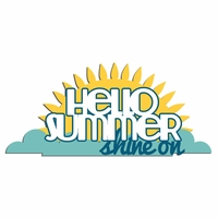 Summer Vacation: Hello Summer  Laser Die Cut