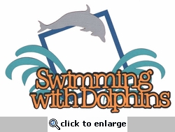 Swimming With Dolphins Laser Die Cut