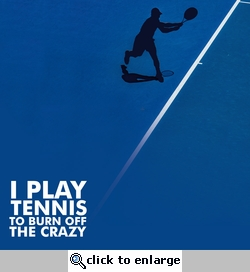 Tennis: Burn Off The Crazy 12 x 12 Paper