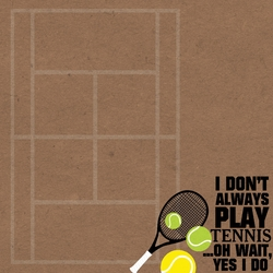 Tennis: Don't Always 12 x 12 Paper