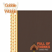 Thanksgiving: Gobble Till You Wobble 2 Piece Laser Die Cut Kit