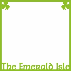 2SYT The Emerald Isle:  The Emerald Isle Overlay Laser Die Cut