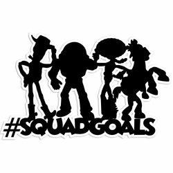 Toy Story Squad Goals Laser Die Cut