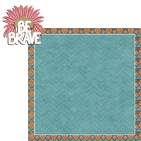 Tribal Life: Be Brave 2 Piece Laser Die Cut Kit