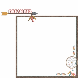 Tribal Life: Dream Big  2 Piece Laser Die Cut Kit