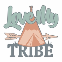 Tribal: Love My Tribe Laser Die Cut