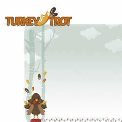 Turkey: Turkey Trot 2 Piece Laser Die Cut Kit