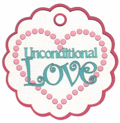 1SYT Unconditional Love Laser Die Cut