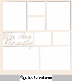 1SYT We Are Family Text 12 x 12 Overlay Laser Die Cut