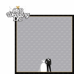 2SYT Wedding: Our Wedding 2 Piece Laser Die Cut Kit