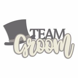 Wedding: Team Groom Laser Die Cut
