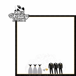 2SYT Wedding: Wedding Party 2 Piece Laser Die Cut Kit