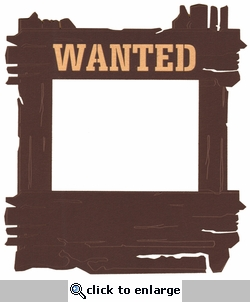 Wild West: Wanted Sign Photo Frame Laser Die Cut