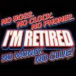 Retired No Money No Boss Tshirt - Size Medium- CLEARANCE