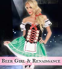 Beer Girl & Renaissance Costumes