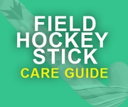 Field Hockey Stick Care Guide
