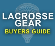 Lacrosse Gear Buyers Guide