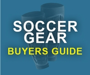 Soccer Gear Buyers Guide