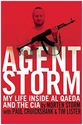 Agent Storm: My Life Inside al-Qaeda and the CIA  - Morten Storm