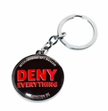 Deny Everything Keychain (Spy Museum Exclusive)