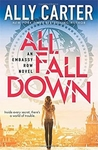 Embassy Row #1: All Fall Down - Ally Carter