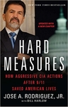 Hard Measures: How Aggressive CIA Actions After 9-11 Saved American Lives (Signed Edition)