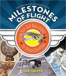 Milestones of Flight: From Hot-Air Balloons to SpaceShipOne